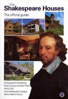 The Shakespeare Houses - The Official Guide - Shakespeare Birthplace Trust, Roger Pringle