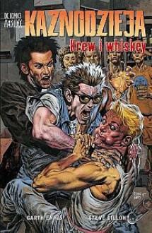 Kaznodzieja - 8 - Krew i whiskey - Garth Ennis, Steve Dillon