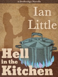 Hell in the Kitchen - Ian Little