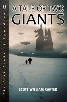 A Tale of Two Giants - Scott William Carter