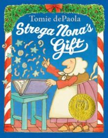 Strega Nona's Gift - Tomie dePaola