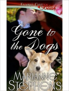 Gone to the Dogs - Marianne Stephens
