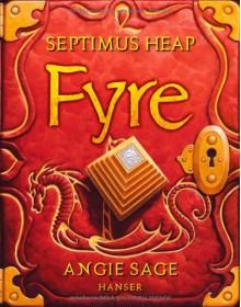 Fyre - Angie Sage,Reiner Pfleiderer