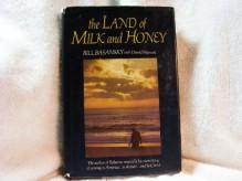 The Land of Milk and Honey - Bill Basansky, David Manuel