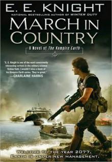 March in Country - E.E. Knight