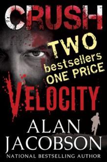 Crush/Velocity Bundle Edition (Karen Vail Series) - Alan Jacobson
