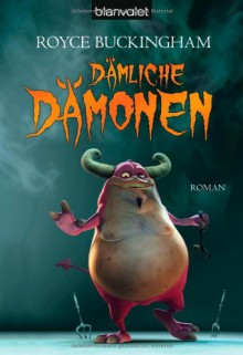 Dämliche Dämonen - Royce Buckingham, Joannis Stefanidis