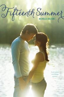 Fifteenth Summer - Michelle Dalton