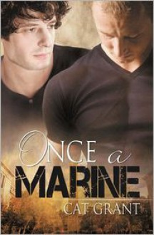 Once a Marine - Cat Grant