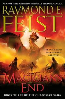 Magician's End: Chaoswar Saga, Book 3 - Harper Voyager