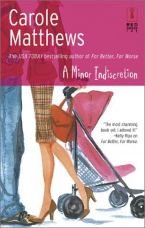 A Minor Indiscretion - Carole Matthews