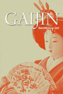 Gaijin - Remittance Girl