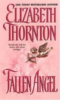 Fallen Angel - Elizabeth Thornton