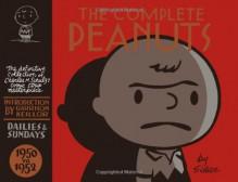 The Complete Peanuts, Vol. 1: 1950-1952 - Charles M. Schulz, Garrison Keillor