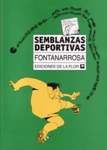 Semblanzas deportivas - Roberto Fontanarrosa