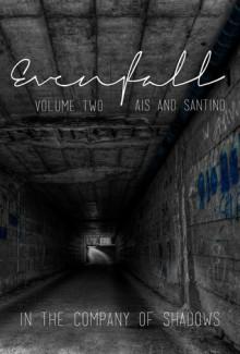 Evenfall Vol. 2 Director's Cut - Ais, Santino Hassell