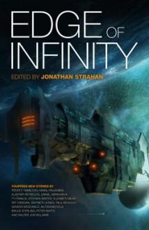 Edge of Infinity - Jonathan Strahan, Bruce Sterling, Hannu Rajaniemi, Alastair Reynolds