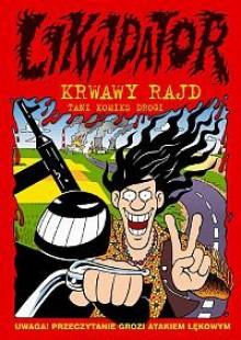 Likwidator – Krwawy Rajd - Ryszard Dąbrowski