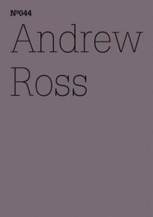 The Exorcist and the Machines: 100 Notes, 100 Thoughts: Documenta Series 044 - Andrew Ross