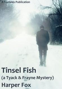 Tinsel Fish - Harper Fox