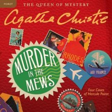 Murder in the Mews: Four Cases of Hercule Poirot (Audio) - Agatha Christie,Nigel Hawthorne