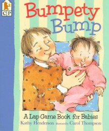Bounce Bounce Bounce: A Lap Game Book for Babies - Kathy Henderson, Carol Thompson