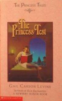 The Princess Test - Gail Carson Levine, Mark Elliott