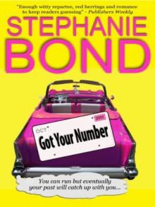 Got Your Number - Stephanie Bond