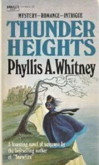 Thunder Heights - Phyllis A. Whitney