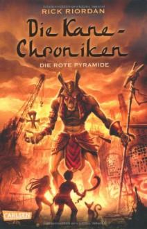 Die Rote Pyramide - Rick Riordan, Claudia Max