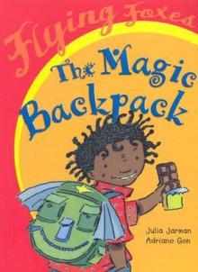The Magic Backpack - Julia Jarman
