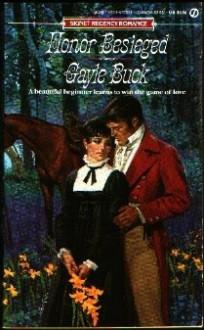 Honor Besieged - Gayle Buck