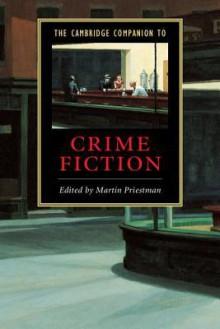 The Cambridge Companion to Crime Fiction - Martin Priestman