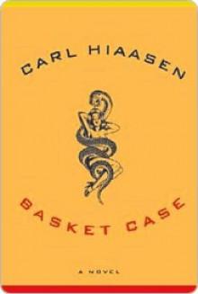 Basket Case - Carl Hiaasen