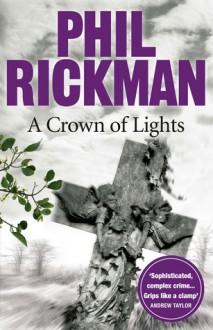 A Crown of Lights - Phil Rickman