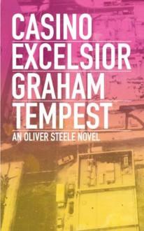 Casino Excelsior - Graham Tempest