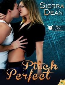 Pitch Perfect (Boys of Summer, #1) - Sierra Dean