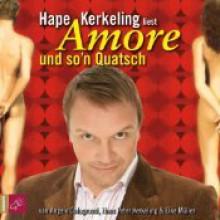 Amore und so'n Quatsch - Hape Kerkeling, Elke Müller, Angelo Colagrossi