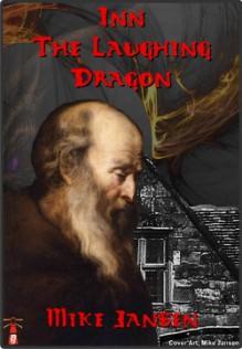 Inn the Laughing Dragon - Mike Jansen