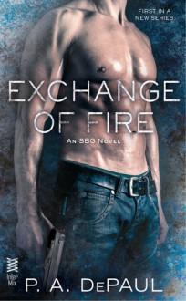 Exchange of Fire - P.A. DePaul