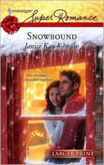 Snowbound - Janice Kay Johnson