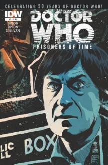 Doctor Who: Prisoners of Time #2 - Scott Tipton, David Tipton, Lee Sullivan, Francesco Francavilla