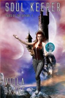 Soul Keeper - Viola Grace
