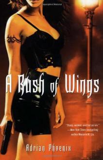 A Rush of Wings - Adrian Phoenix