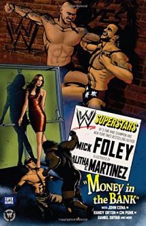 WWE Superstars #1: Money In the Bank - Mick Foley, Alitha Martinez