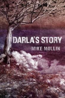 Darla's Story - Mike Mullin