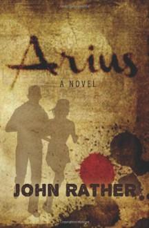 Arius - John Rather