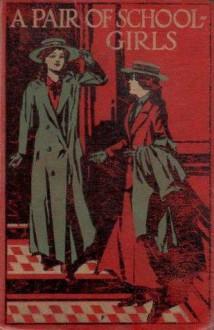 A Pair of Schoolgirls - Angela Brazil, John Campbell