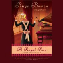 A Royal Pain - Rhys Bowen,Katherine Kellgren