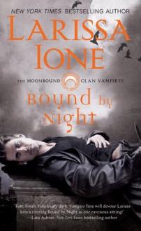 Bound by Night - Larissa Ione